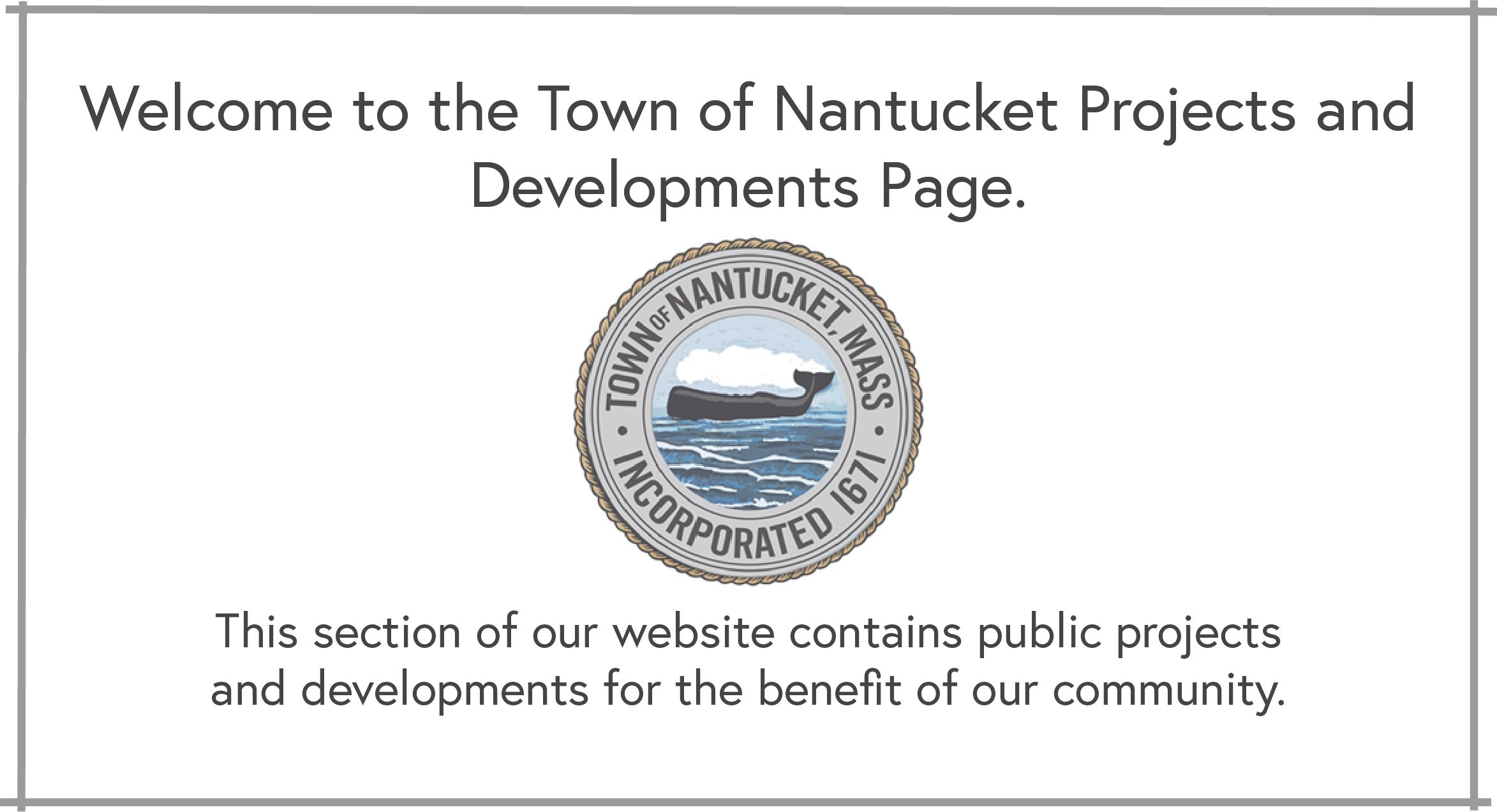 Projects Developments ACK Nantucket