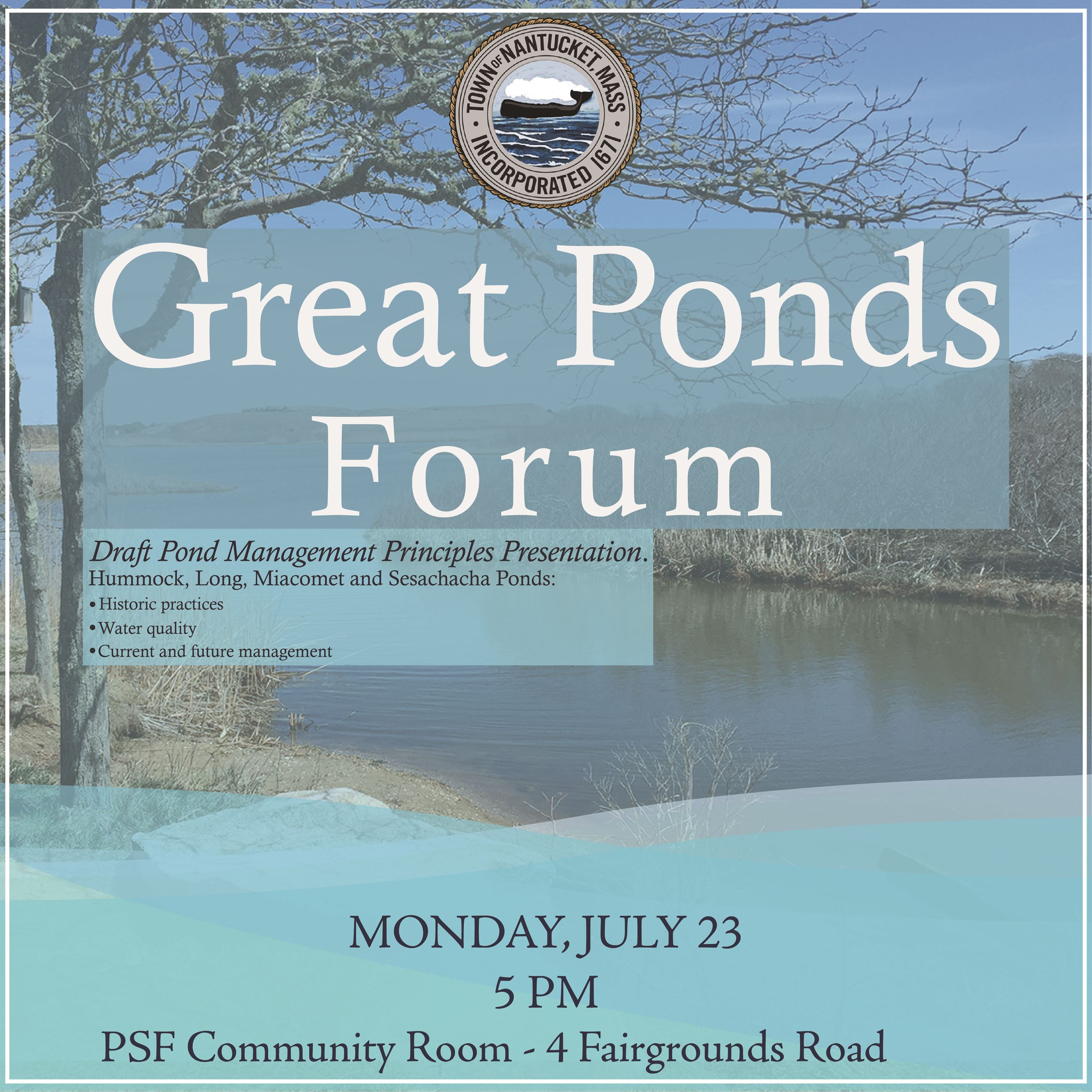 Nantucket Great Ponds Forum on July 23, 2018