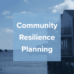 Community Resilience Planning II