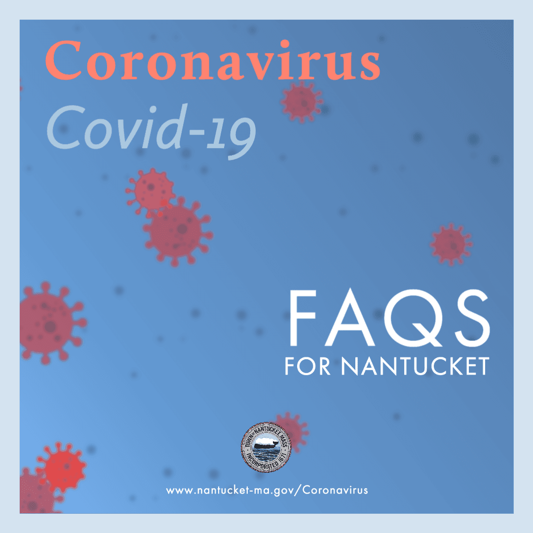 Coronavirus FAQs for Nantucket