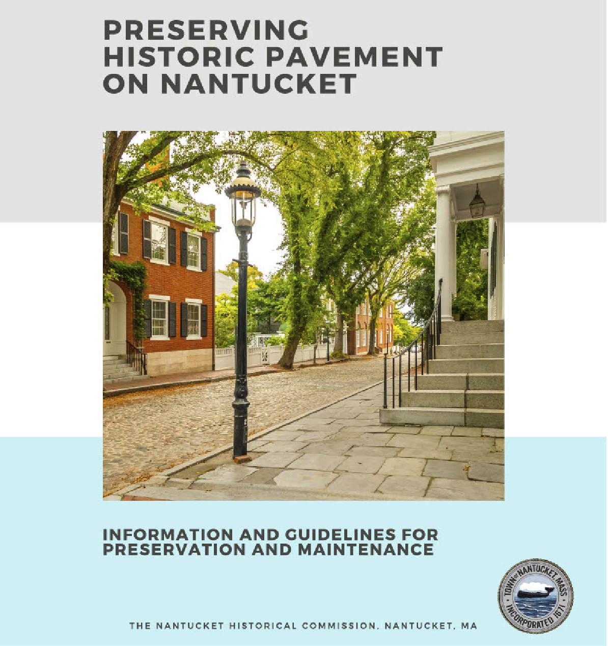 Historic Pavement on Nantucket - Information and Guidelines